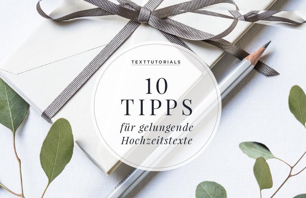 10 Tipps für gelungene Hochzeitstexte